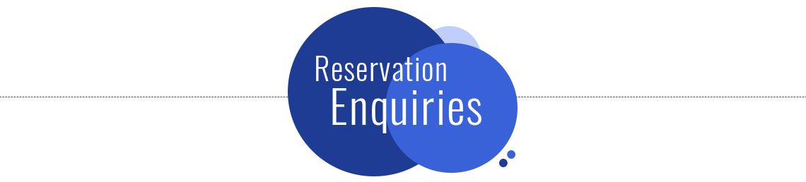 Reservation Enquiries